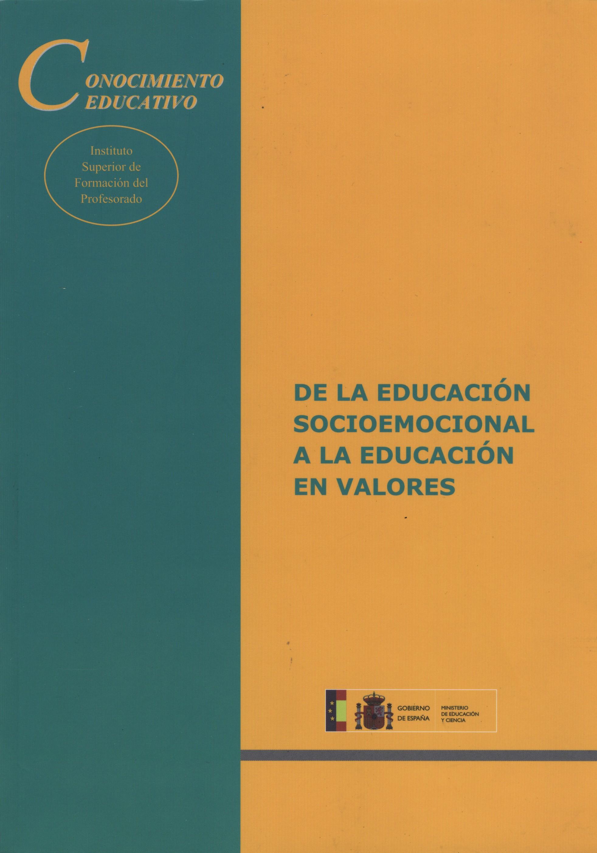 De La Educacion Socioemocional A La Educacion En Valores