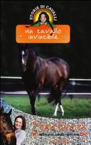 Un cavallo invincibile