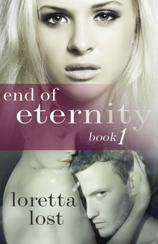 End of Eternity, Book 1