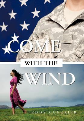 Come With the Wind