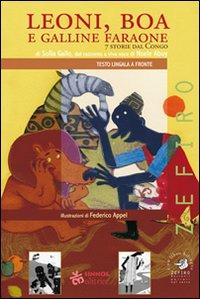 Leoni, boa e galline faraone. 7 storie dal Congo
