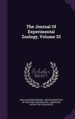 The Journal of Experimental Zoology, Volume 33