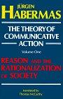 The Theory of Communicative Action, Volume 1
