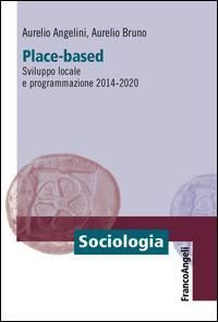 Place-based. Sviluppo locale e programmazione 2014-2020