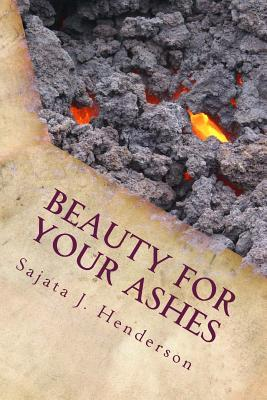 Beauty for Your Ashes