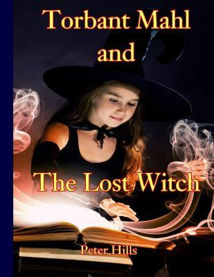 Torbant Mahl and the Lost Witch
