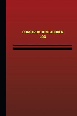 Construction Laborer Log