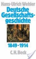 """Deutsche Gesellschaftsgeschichte: Bd. Von der """"Deutschen Doppelrevolution"""" bis zum Beginn des Ersten Weltkrieges, 1849-1914"""