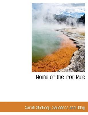 Home or the Iron Rule