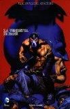 La vendetta di Bane. Batman. Il cavaliere oscuro