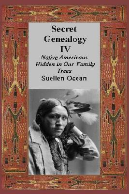 Native Americans Hidden in Our Family Trees