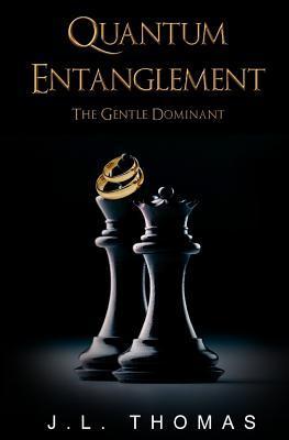 Quantum Entanglement (The Gentle Dominant Series)