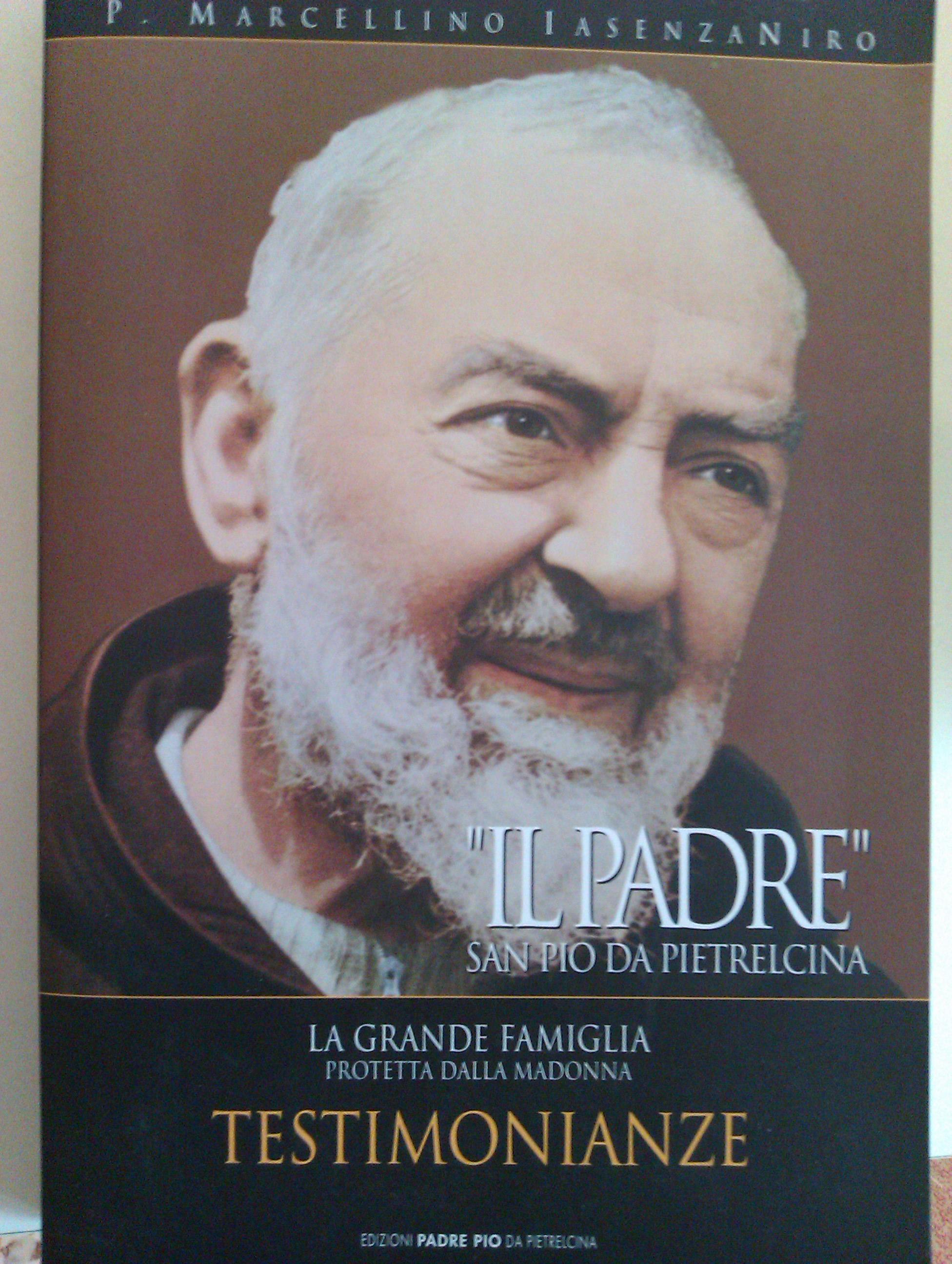 """""""IL PADRE"""" San Pio da Pietralcina"""