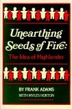 Unearthing Seeds of Fire