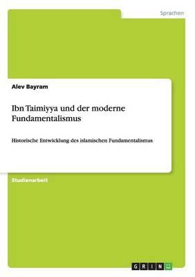 Ibn Taimiyya und der moderne Fundamentalismus