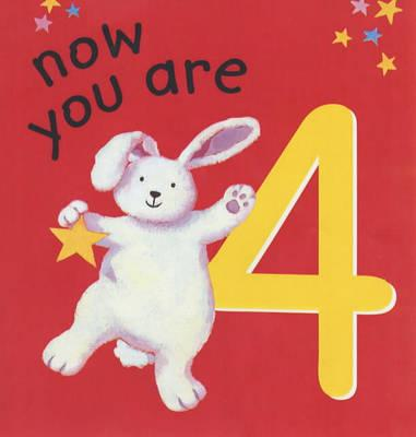 Now You are 4