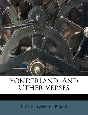 Yonderland, and Other Verses