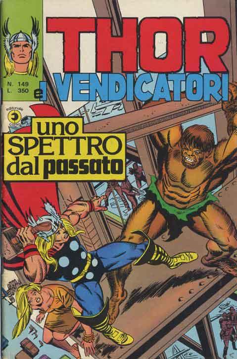 Thor e i Vendicatori (Il Mitico Thor) n. 149