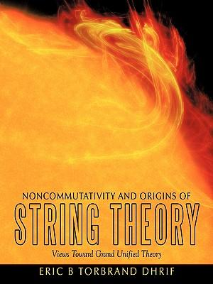 Noncommutativity and Origins of String Theory