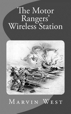 The Motor Rangers' Wireless Station