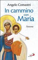 In cammino con Maria...