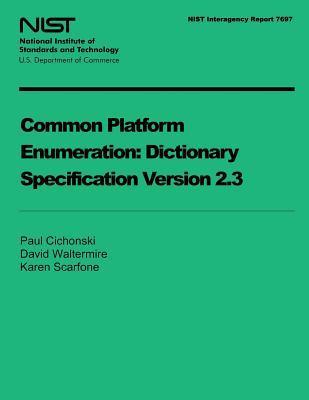 Common Platform Enumeration Dictionary Specification Version 2.3