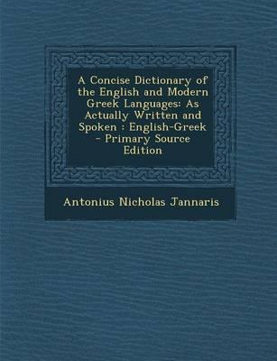 A Concise Dictionary of the English and Modern Greek Languages