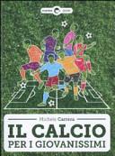 Il calcio per i giovanissimi