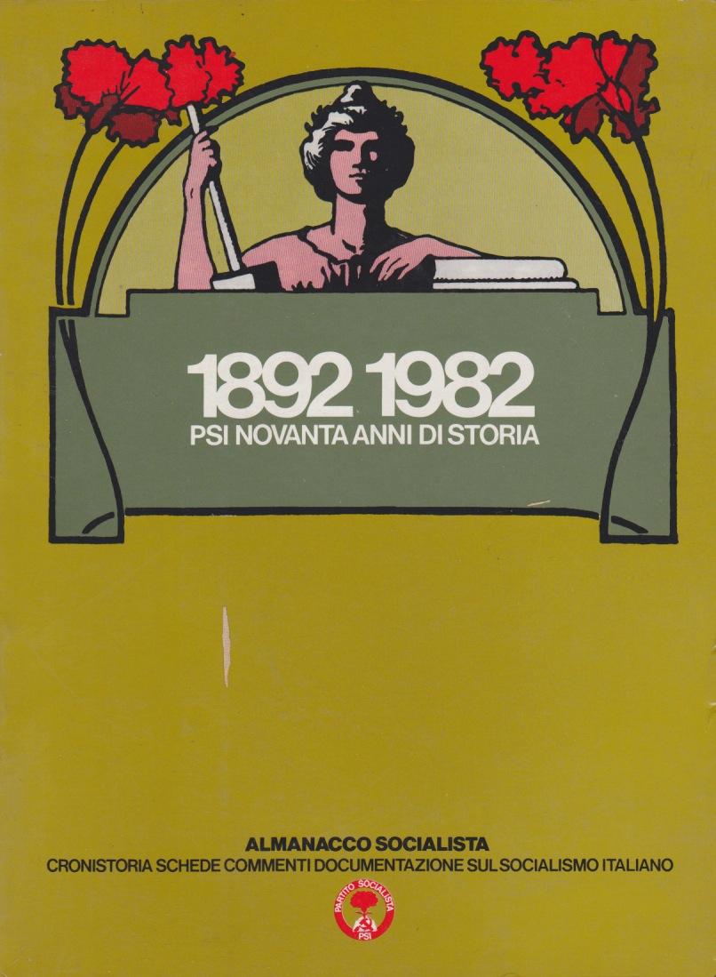 1892-1982: PSI novanta anni di storia