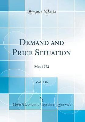 Demand and Price Situation, Vol. 136