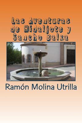 Las aventuras de Hidaljote y Sancho Balza / The adventures of Hidaljote and Sancho Balza