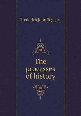 The Processes of History