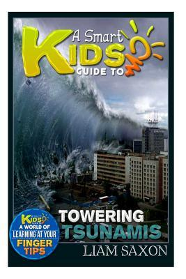 A Smart Kids Guide to Towering Tsunamis