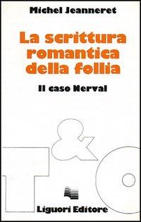 La scrittura romantica della follia