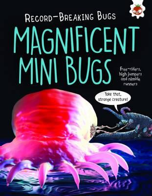 Magnificent Mini Bugs - Record-Breaking Bugs