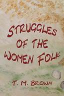 Struggles of the Women Folk