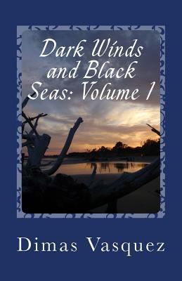 Dark Winds and Black Seas