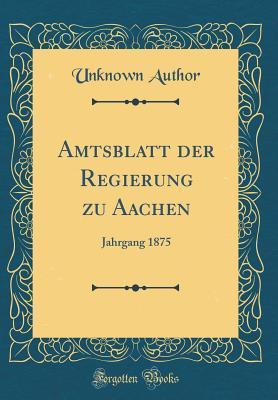 Amtsblatt Der Regierung Zu Aachen