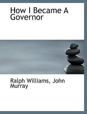 How I Became a Governor