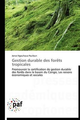 Gestion Durable des Forets Tropicales