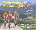 Radwandern Mountainbiken. 60 Touren