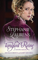 Tangled Reins And Other Stories/Tangled Reins/The Secrets Of A Courtesan/How To Woo A Spinster