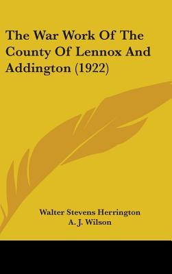 The War Work of the County of Lennox and Addington (1922)