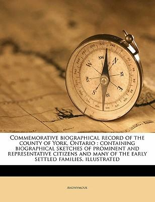 Commemorative Biographical Record of the County of York, Ontario