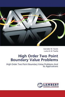 High Order Two Point Boundary Value Problems