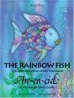 The Rainbow Fish/ARC-En-Ciel