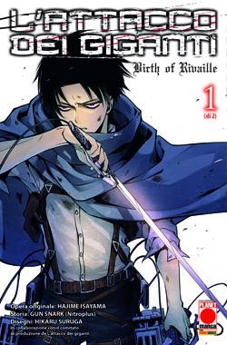 L'attacco dei Giganti - Birth of Rivaille vol. 1