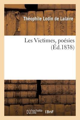 Les Victimes, Poesies