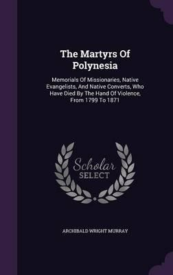 The Martyrs of Polynesia