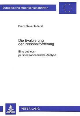 Die Evaluierung der Personalförderung- Eine betriebspersonalökonomische Analyse